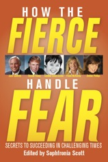 How the Fierce Handle Fear