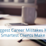 Career Mistakes My Smartest Clients Make – Life Reimagined For Work