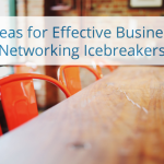 Two Characteristics Of Effective Networking Ice Breakers – Video Blog